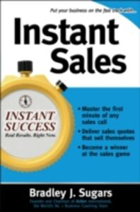 Foto Cover di Instant Sales, Ebook inglese di Brad Sugars,Bradley Sugars, edito da McGraw-Hill Education