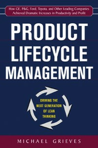 Ebook in inglese Product Lifecycle Management: Driving the Next Generation of Lean Thinking Grieves, Michael