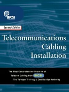 Ebook in inglese Telecommunications Cabling Installation BICS, ICSI