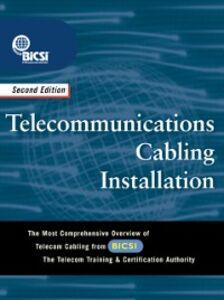 Foto Cover di Telecommunications Cabling Installation, Ebook inglese di BICSI, edito da McGraw-Hill Education