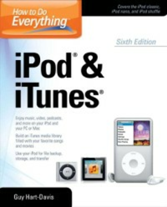 Ebook in inglese How to Do Everything iPod and iTunes 6/E Hart-Davis, Guy