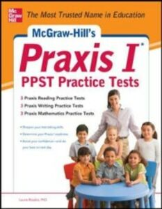 Ebook in inglese McGraw-Hill s Praxis I PPST Practice Tests Rozakis, Laurie