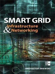 Foto Cover di Smart Grid Infrastructure & Networking, Ebook inglese di Krzysztof Iniewski, edito da McGraw-Hill Education