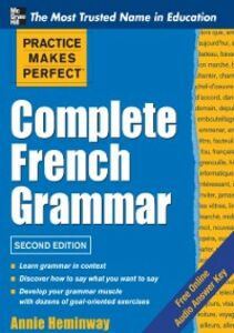 Ebook in inglese Practice Makes Perfect Complete French Grammar Heminway, Annie