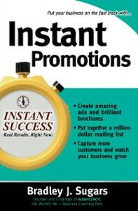 Foto Cover di Instant Promotions, Ebook inglese di Brad Sugars,Bradley Sugars, edito da McGraw-Hill Education