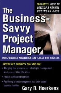 Ebook in inglese Business Savvy Project Manager Heerkens, Gary R.