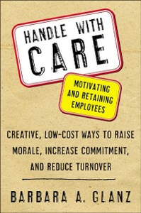 Ebook in inglese Handle With CARE: Motivating and Retaining Employees Glanz, Barbara