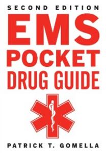 Ebook in inglese EMS Pocket Drug Guide 2/E Gomella, Leonard , Gomella, Patrick