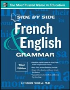 Ebook in inglese Side-By-Side French and English Grammar, 3rd Edition Farrell, C. Frederick