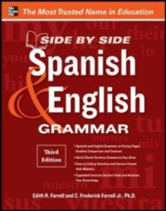 Ebook in inglese Side-By-Side Spanish and English Grammar, 3rd Edition Farrell, C. Frederick , Farrell, Edith