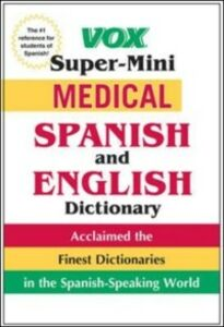 Ebook in inglese Vox Super-Mini Medical Spanish and English Dictionary Vo, ox