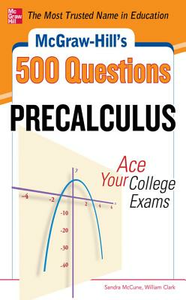 Ebook in inglese McGraw-Hill's 500 College Precalculus Questions: Ace Your College Exams Clark, William , McCune, Sandra