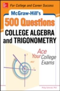 Ebook in inglese McGraw-Hill's 500 College Algebra and Trigonometry Questions: Ace Your College Exams Schmidt, Philip