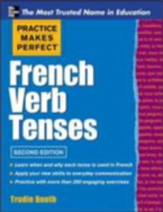 Ebook in inglese Practice Makes Perfect French Verb Tenses Booth, Trudie