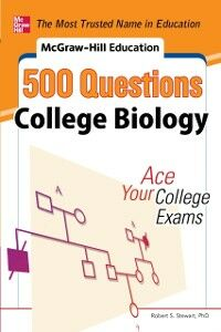 Foto Cover di McGraw-Hill Education 500 College Biology Questions: Ace Your College Exams, Ebook inglese di Robert Stewart, edito da McGraw-Hill Education