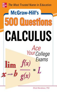 Ebook in inglese McGraw-Hill's 500 College Calculus Questions to Know by Test Day Mendelson, Elliott
