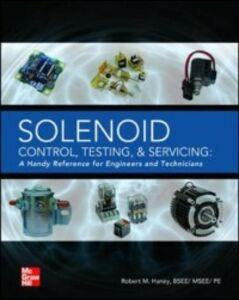 Ebook in inglese Solenoid Control, Testing, and Servicing Haney, Robert