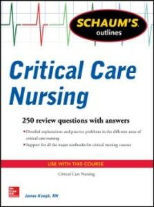 Ebook in inglese Schaum's Outline of Critical Care Nursing Keogh, Jim