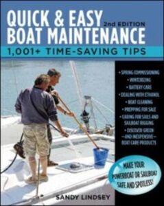Foto Cover di Quick and Easy Boat Maintenance, 2nd Edition, Ebook inglese di Sandy Lindsey, edito da McGraw-Hill Education