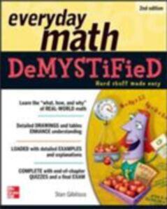 Foto Cover di Everyday Math Demystified, 2nd Edition, Ebook inglese di Stan Gibilisco, edito da McGraw-Hill Education