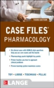 Ebook in inglese Case Files Pharmacology, Third Edition Loose, David , Pillai, Anush S. , Tischkau, Shelley A. , Toy, Eugene