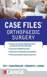 Ebook in inglese Case Files Orthopaedic Surgery Dines, Joshua , Roberts, Timothy , Rosenbaum, Andrew , Toy, Eugene