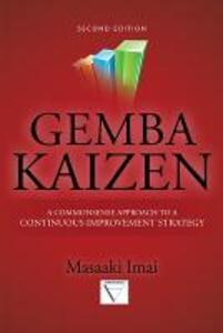 Gemba Kaizen: A Commonsense Approach to a continuous improvement strategy - Massaki Imai - copertina