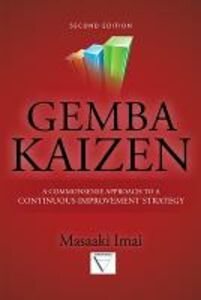 Libro Gemba Kaizen: A Commonsense Approach to a continuous improvement strategy Massaki Imai