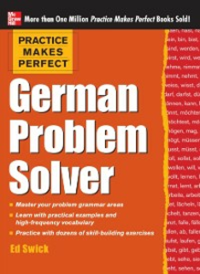 Ebook in inglese Practice Makes Perfect German Problem Solver (EBOOK) Swick, Ed