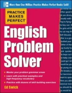 Ebook in inglese Practice Makes Perfect English Problem Solver Swick, Ed