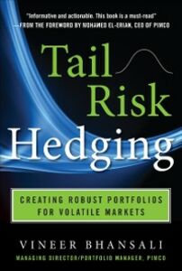 Ebook in inglese TAIL RISK HEDGING: Creating Robust Portfolios for Volatile Markets Bhansali, Vineer