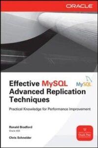 Ebook in inglese Effective MySQL Replication Techniques in Depth Bradford, Ronald , Schneider, Chris
