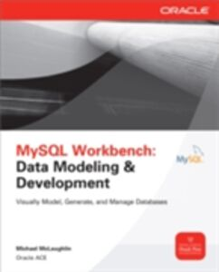 Foto Cover di MySQL Workbench: Data Modeling & Development, Ebook inglese di Michael McLaughlin, edito da McGraw-Hill Education