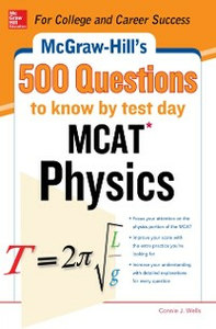 Ebook in inglese McGraw-Hill's 500 MCAT Physics Questions to Know by Test Day Wells, Connie J.