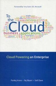 Foto Cover di To the Cloud: Cloud Powering an Enterprise, Ebook inglese di AA.VV edito da McGraw-Hill Education