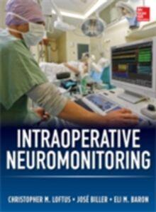 Foto Cover di Intraoperative Neuromonitoring, Ebook inglese di AA.VV edito da McGraw-Hill Education