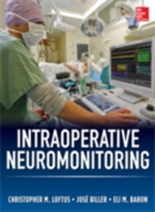 Ebook in inglese Intraoperative Neuromonitoring Baron, Eli , Biller, Jose , Loftus, Christopher