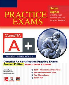 Ebook in inglese CompTIA A+ Certification Practice Exams, Second Edition (Exams 220-801 & 220-802) Chapple, Michael , Pastore, Michael , Pyles, James