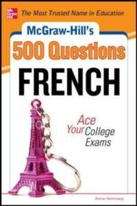 Ebook in inglese McGraw-Hill's 500 French Questions: Ace Your College Exams Heminway, Annie