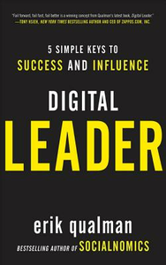 Ebook in inglese Digital Leader: 5 Simple Keys to Success and Influence Qualman, Erik