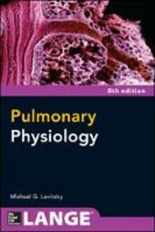 Pulmonary physiology - Michael G. Levitzky - copertina