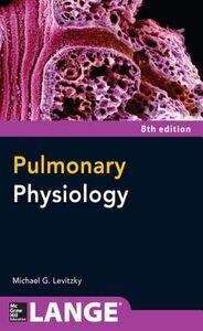 Foto Cover di Pulmonary Physiology 8/E, Ebook inglese di Michael Levitzky, edito da McGraw-Hill Education