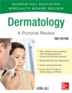 Foto Cover di McGraw-Hill Specialty Board Review Dermatology A Pictorial Review 3/E, Ebook inglese di Asra Ali, edito da McGraw-Hill Education