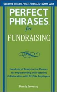 Foto Cover di Perfect Phrases for Fundraising, Ebook inglese di Beverly Browning, edito da McGraw-Hill Education