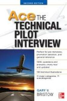 Ace the technical pilor interview - Gary Bristow - copertina