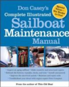 Ebook in inglese Don Casey's Complete Illustrated Sailboat Maintenance Manual Casey, Don