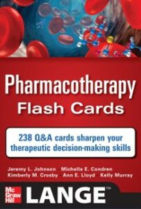 Ebook in inglese Pharmacotherapy Flash Cards Condren, Michelle , Crosby, Kimberly , Johnson, Jeremy , Lloyd, Ann