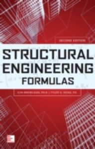 Foto Cover di Structural Engineering Formulas, Second Edition, Ebook inglese di Tyler G. Hicks,Ilya Mikhelson, edito da McGraw-Hill Education