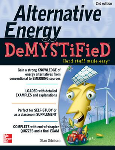 Ebook in inglese Alternative Energy DeMYSTiFieD, 2nd Edition Gibilisco, Stan