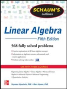 Schaum's outline of linear algebra - Seymour Lipschutz,Marc Lipson - copertina